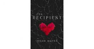 The Recipient, Dean Mayes, Review, Novel, Thriller